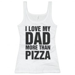 Love You Dad Pizza