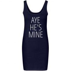 Aye He's Mine Girl