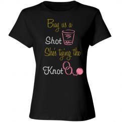 Bachelorette Party - buy us shot