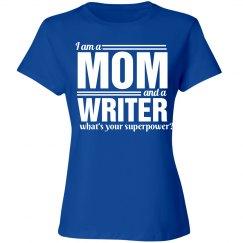 I am a mom and a writer