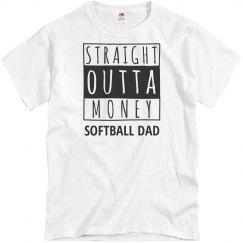 Straight Outta Money Softball Dad