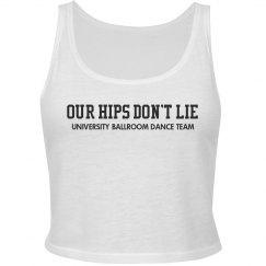 Our Hips Don't Lie Dancer Tank