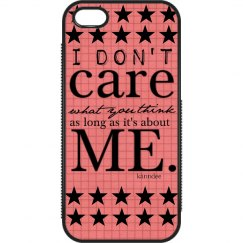I DONT CARE IPHONE
