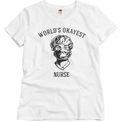 World's Okayest Nurse