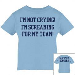I'm Screaming for my Team Baby Spirit Booster Shirt