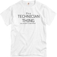 It's a technician thing