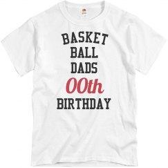 Customize bball dad birthday