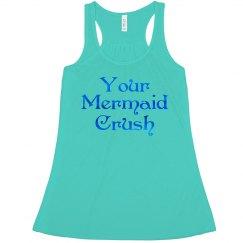 Your Mermaid Crush