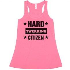Hard Twerking Citizen