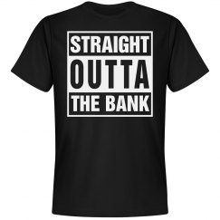 Straight Outta the Bank