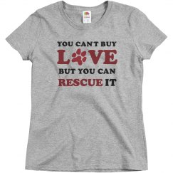 You Cant Buy Love T-Shirt