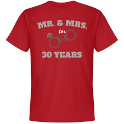 Mr. & Mrs. for 30 years