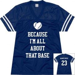 I'm All About That Base Baseball Fan Jersey