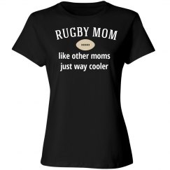 Rugby mom way cooler