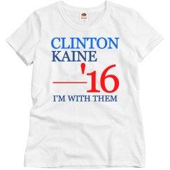Clinton Kaine I'm with Them