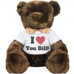I love you Bill Valentine Bear