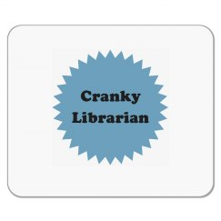 Cranky Librarian