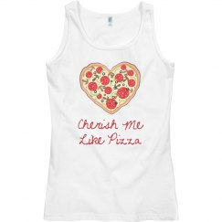 Cherish Me Pizza Tank