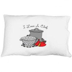 I Love a Chef Pillowcase