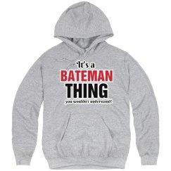 It's a Bateman thing