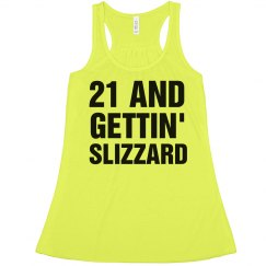 Slizzard 21st Birthday