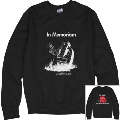 In Memoriam Sweatshirt