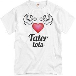 I love tater tots