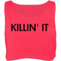 KILLIN' IT CROP TOP