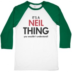 It's a neil thing you wouldn't understand!