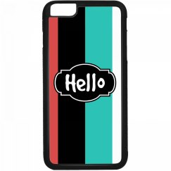 Hello (Rubber iPhone 6 Plus)