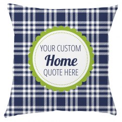 Custom Home Decor Quotes