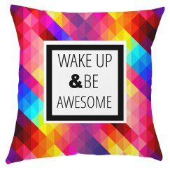 Custom Be Awesome Quote