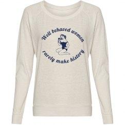 Well Behaved Women Shirt