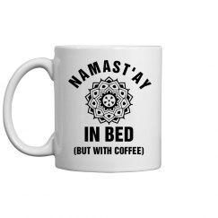 Namast'ay In Bed Coffee