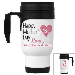1st Mother's Day Stainless Travel Mug
