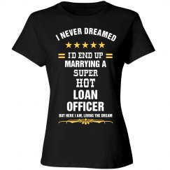 Married to a Super hot loan officer