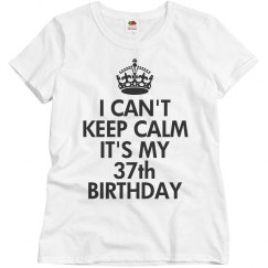 It's my 37th birthday