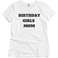 Birthday girls mom