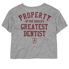 property of the world's greatest dentist