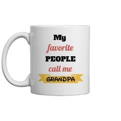 Favorite People Call Me Grandpa