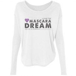 Living the Mascara Dream T-Shirt