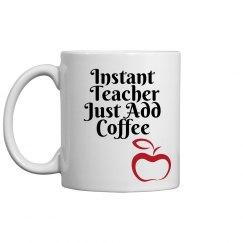 instant teacher coffee