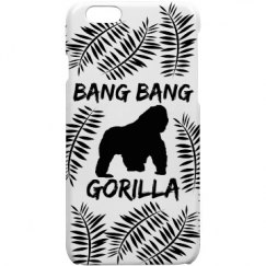Bang Bang Gorilla Phone Case