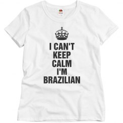 Keep calm I'm Brazilian