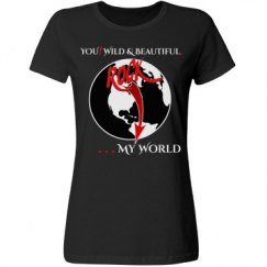 YOU! Wild & Beautiful, ROCK ... My World