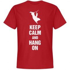 Keep calm and hang on