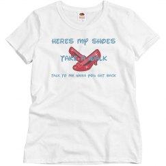 Shoes take a walk Tshirt