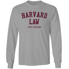 Just Kidding About Harvard Law