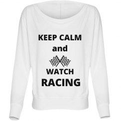 Keep Calm, Watch Racing