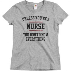Nurses know everything
